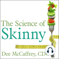 The Science of Skinny