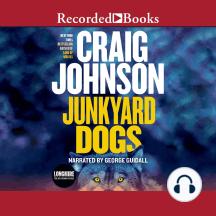 Junkyard Dogs: Walt Longmire, Book 6