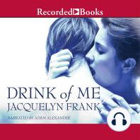 Drink of Me