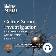 Crime Scene Investigation PT.2