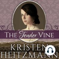 The Tender Vine