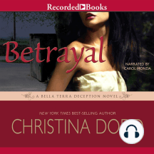 Betrayal: A Bella Terra Deception Novel