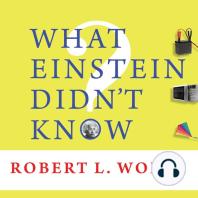 What Einstein Didn't Know