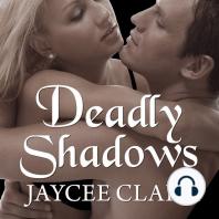 Deadly Shadows