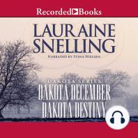 Dakota December and Dakota Destiny