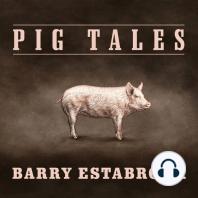 Pig Tales