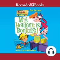 Mrs. Yonkers is Bonkers: My Weird School #18