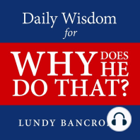 Daily Wisdom for Why Does He Do That?