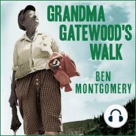 Grandma Gatewood's Walk