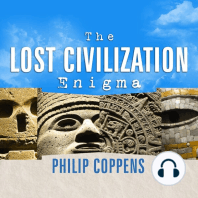 The Lost Civilization Enigma