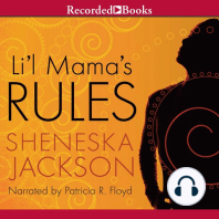 Lil' Mama's Rules