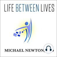 Life Between Lives