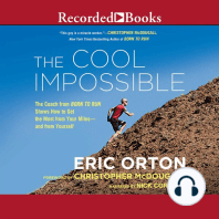 """The Cool Impossible: The Coach from """"Born to Run"""" Shows How to Get the Most from Your Miles-and from Yourself"""