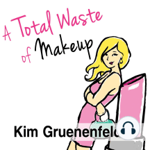A Total Waste of Makeup