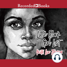 Little Black Girl Lost: Little Black Girl Lost, Book 1