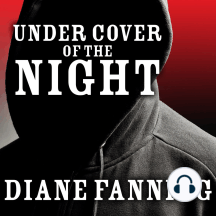 Under Cover of the Night: A True Story of Sex, Greed, and Murder
