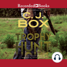 Trophy Hunt: Joe Pickett Novel