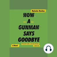 How a Gunman Says Goodbye
