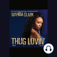 Thug Lovin'
