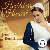 Huckleberry Harvest