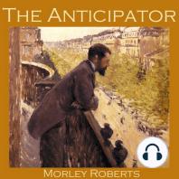 The Anticipator