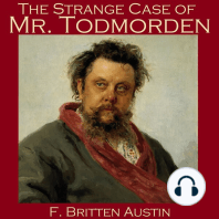 The Strange Case of Mr. Todmorden