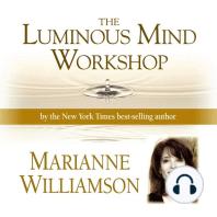 Luminous Mind Workshop