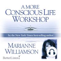 A More Conscious Life Workshop