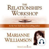 The Relationships Workshop with Marianne Williamson