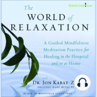 The World of Relaxation