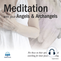 Meditation with your Angels and Archangels: For those on their spiritual path and searching for inner peace and healing