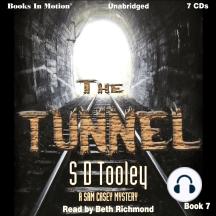 The Tunnel: A Sam Casey Mystery, Book 7