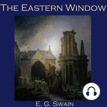 The Eastern Window
