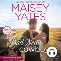 Bad News Cowboy: Shoulda Been a Cowboy