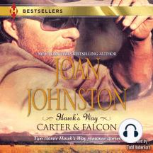 Hawk's Way: Carter & Falcon: The Cowboy Takes a Wife | The Unforgiving Bride