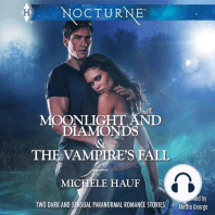 Moonlight and Diamonds & The Vampire's Fall