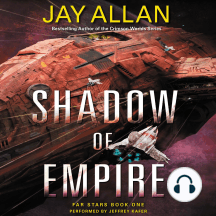 Shadow of Empire: Far Stars Book One