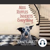 Miss Ruffles Inherits Everything