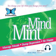 Mind Mint: Manage Moods, Dump Depression, Be Happy