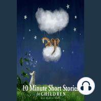 10 Minute Short Stories for Children
