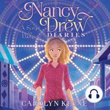 A Script for Danger: Nancy Drew Diaries, Book 10