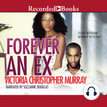 Forever an Ex: A Novel