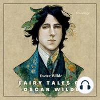 Fairy Tales of Oscar Wilde Volume 1