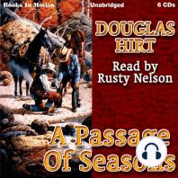 A Passage of Seasons