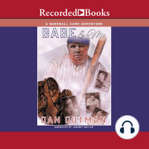 Babe and Me: A Baseball Card Adventure