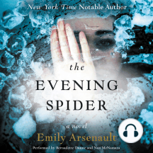 The Evening Spider: A Novel