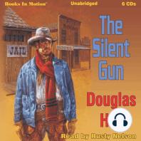 The Silent Gun