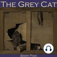 The Grey Cat