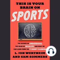 This Is Your Brain on Sports