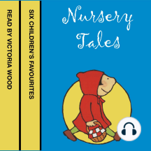Nursery Tales: Six Children's Favorites read by Victoria Wood